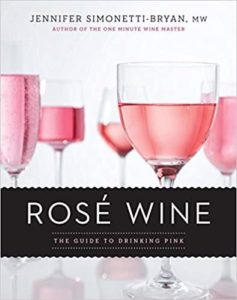 ROSE WINE: THE GUIDE TO DRINKING PINK