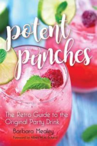 POTENT PUNCHES: THE RETRO GUIDE TO THE ORIGINAL PARTY DRINK
